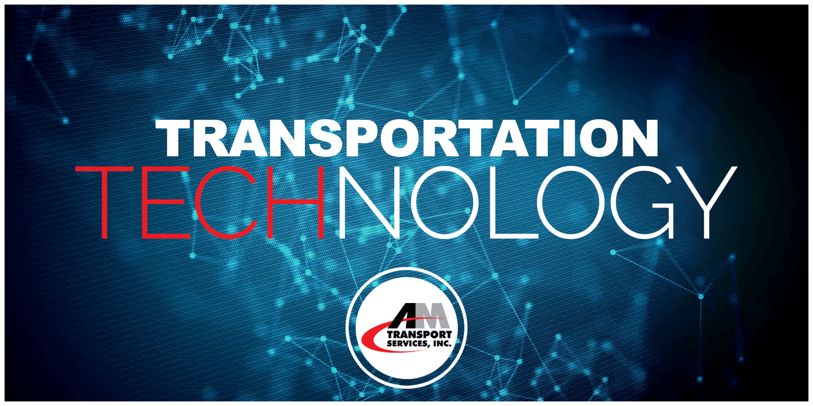 blue background with words--Transportation Technology