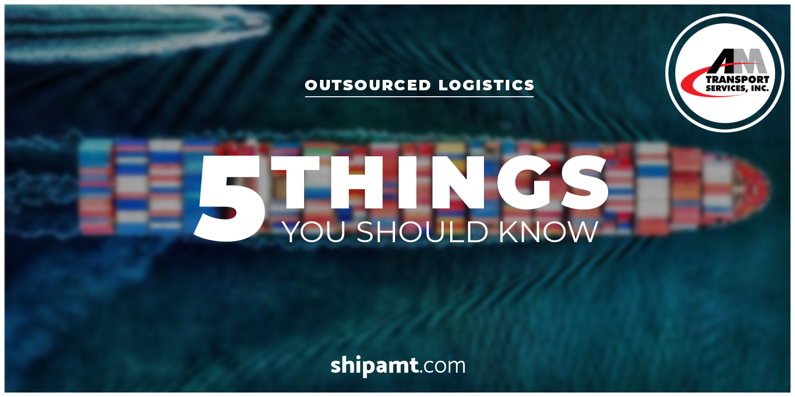 "shipping containers with text, ""5 Things You Should Know"""