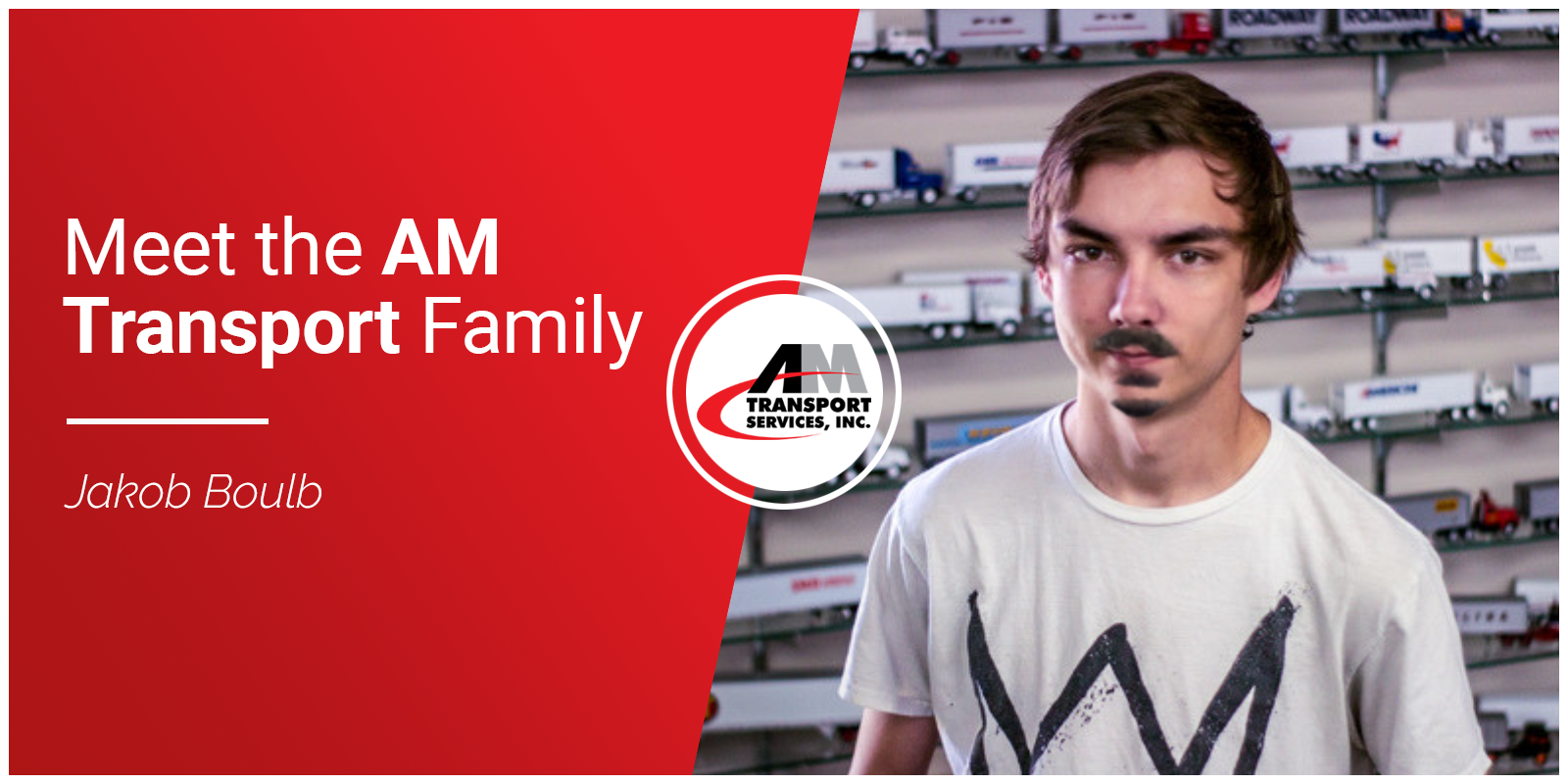 Picture of Jakob Boulb: Meet the AM Transport Family