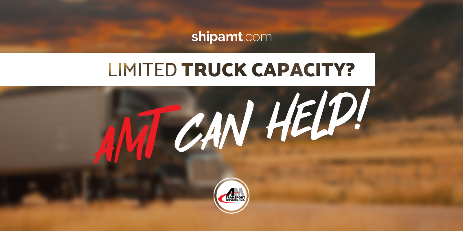 Limited Truck Capacity