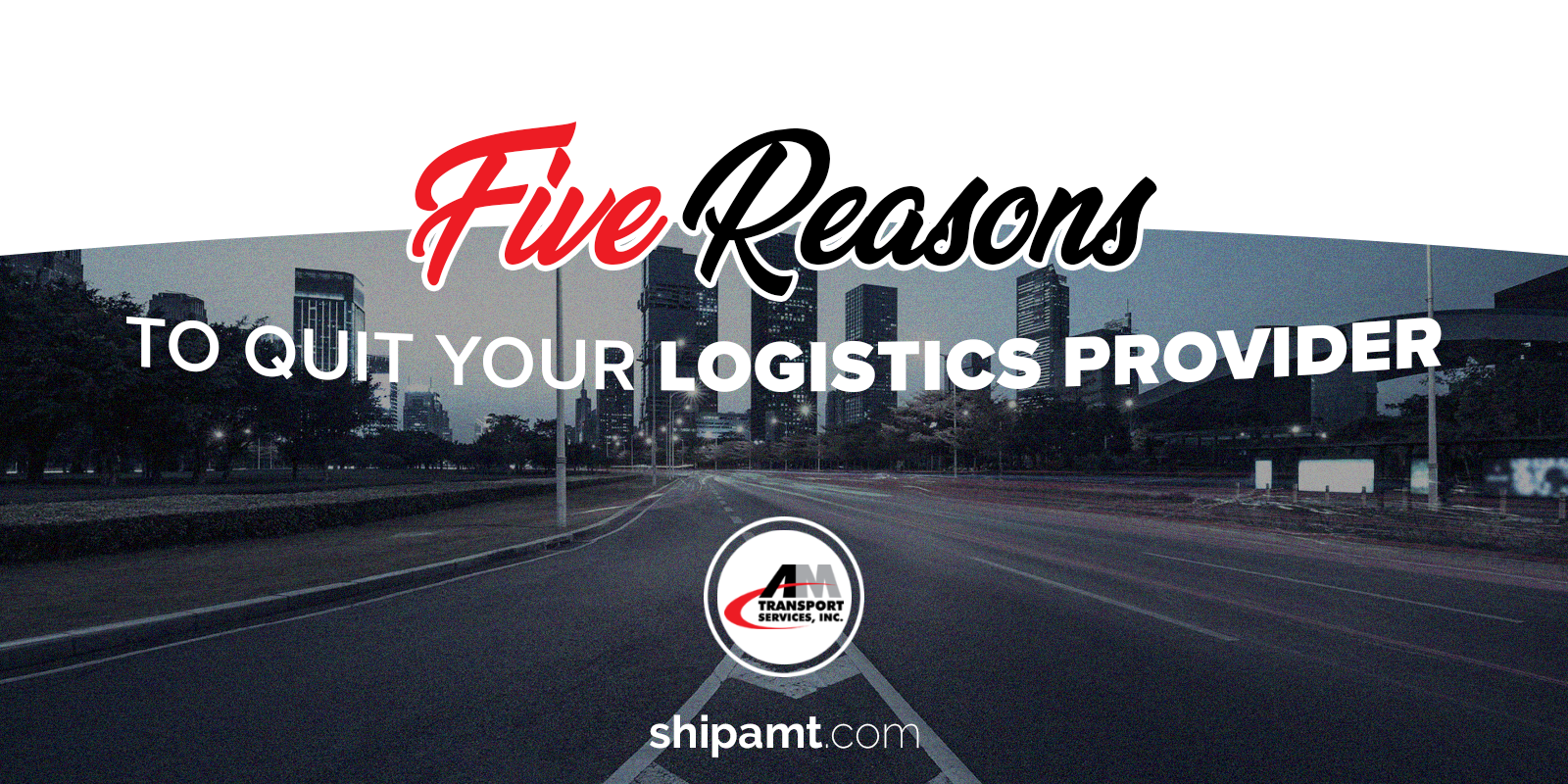 How do you know when it's time to find a new logistics provider?