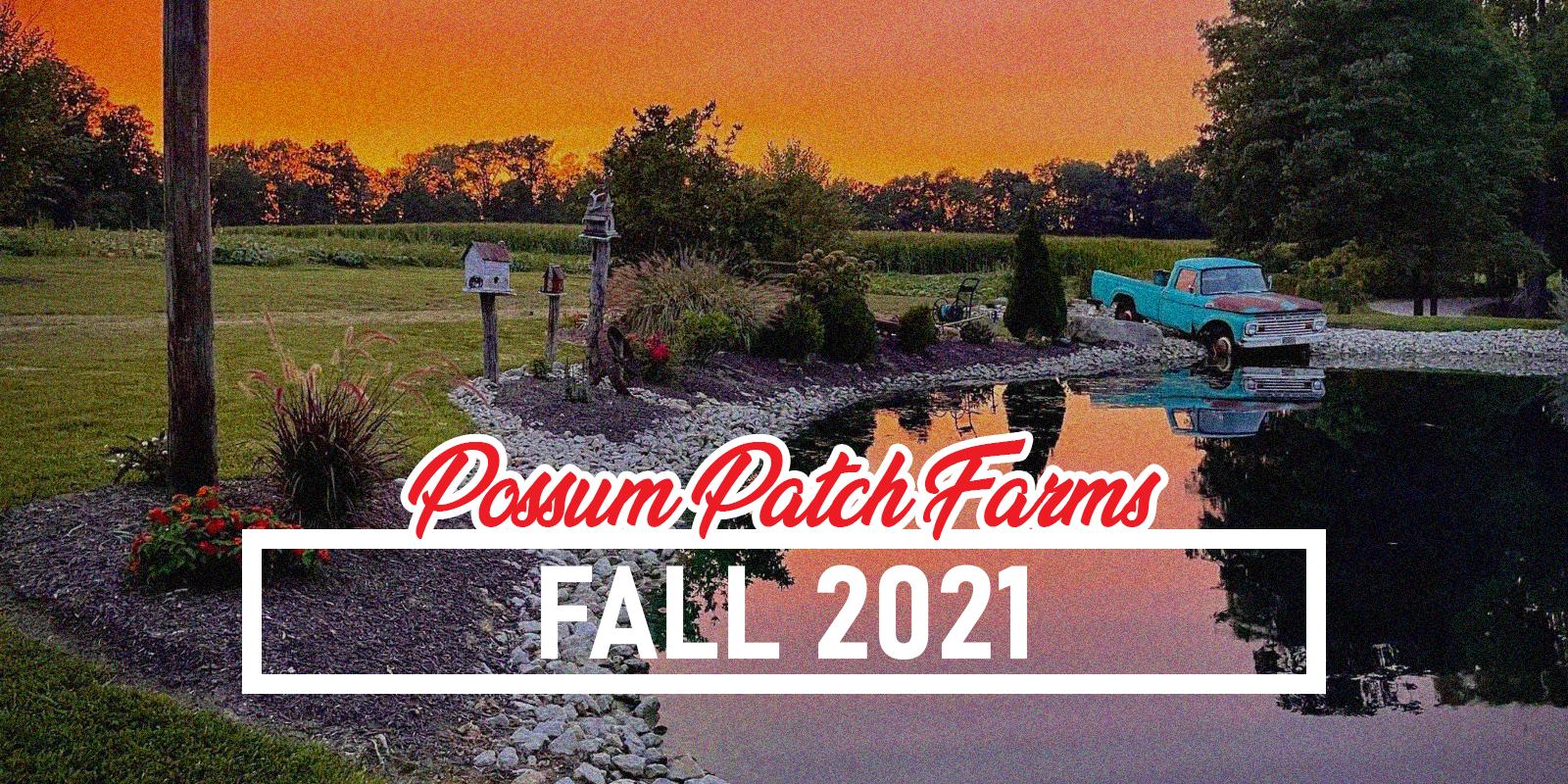 Possum Patch Farms