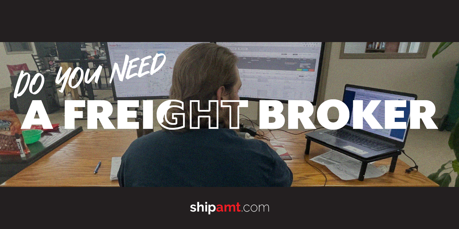 Do you need a freight broker?